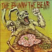 The Bunny the Bear: The Stomach For It