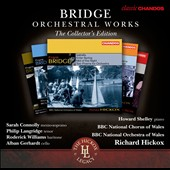 Frank Bridge: Orchestral Works - The Collector's Edition / Connolly, Langridge, Gerhardt, Hickox