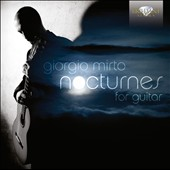Nocturnes for Guitar / Giorgio Mirto, guitar