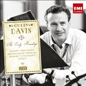 Sir Colin Davis - The early EMI recordings: Mozart, Beethoven, Mendelssohn, Berlioz, Brahms, Tippett, Stravinsky et al. [6 CDs]