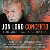 Royal Liverpool Philharmonic Orchestra/Jon Lord (Composer/Piano)/Paul Mann: Jon Lord: Concerto for Group and Orchestra