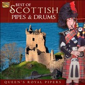 Queen's Royal Pipers: Best of Scottish Pipes & Drums