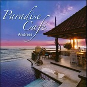 Andreas: Paradise Caf&#233;