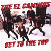 The El Caminos: Get to the Top