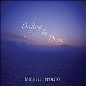 Michele Ippolito: Drifting In Dreams