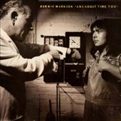 Bernie Marsden (Guitarist): And About Time Too