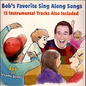 Bob McGrath: Bob's Favorite Sing Along Songs *