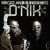 D Nik: Rockz and Slingshotz [Digipak]