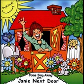 Jane Christison/Janie Next Door: Come Sing Along With Janie Next Door