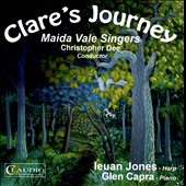 Clare's Journey / Ieuan Jones, harp; Glen Capra, piano; Maida Vale Singers [CD]