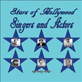 Various Artists: Stars of Hollywood: Singers & Actors [Box]