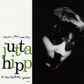 Jutta Hipp: At the Hickory House 1 [Bonus Track] [Remastered] *
