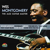 Wes Montgomery: Master of Guitar *