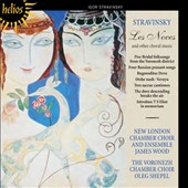 Stravinsky: Les Noces and Other Choral Music / The Voronezh Chamber Choir et al.