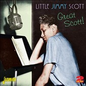Little Jimmy Scott: Great Scott!