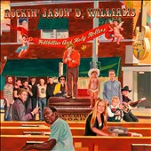 Jason D. Williams: Hillbillies and Holy Rollers [Digipak] *
