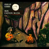 Philip Gibbs: Box Canyon Blues