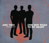 AMC Trio/Randy Brecker: One Way Road to My Heart
