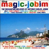 Various Artists: The  Magic of Jobim: The Enchanting Melodies of Antonio Carlos Jobim