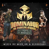 Various Artists: Dominator: The Hardcore Festival - Metropolis of Massacre