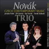 Novak Trio: Czech Contemporary Music - music of Svoboda, Krcek, Gemrot & Hurnik