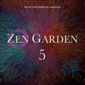 Stuart Michael: Zen Garden, Vol. 5: Music For Oriental Massage