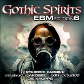 Various Artists: Gothic Spirits: EBM Edition, Vol. 6