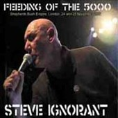 Steve Ignorant: The Feeding of the 5000