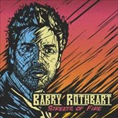 Barry Rothbart: Streets of Fire [Digipak]