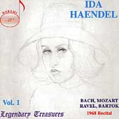 Legendary Treasures - Ida Haendel Vol 1 - 1968 Recital