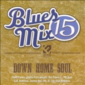 Various Artists: Blues Mix, Vol. 15: Down Home Soul