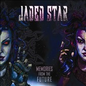 Jaded Star: Memories From the Future