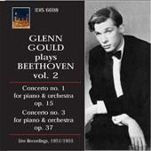 Glenn Gould Plays Beethoven, Vol. 2: Concertos Nos. 1 & 3 [Live Recordings, 1951 & '55]