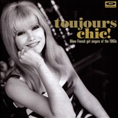 Various Artists: Toujours Chic!