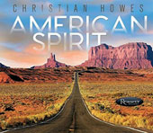 Christian Howes: American Spirit [Digipak] *