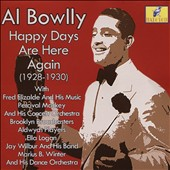 Al Bowlly: Happy Days Are Here Again: 1928-1930 *