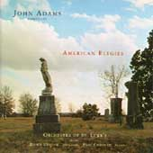 Adams: American Elegies / Adams, Upshaw, Crossley