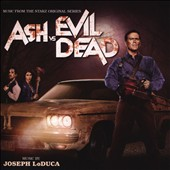 Joseph LoDuca: Ash vs Evil Dead [Original Series Soundtrack]