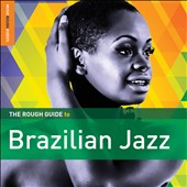 Various Artists: The  Rough Guide to Brazilian Jazz