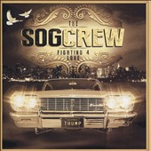 The S.O.G. Crew: Fighting for Love