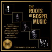 Various Artists: The Roots of Gospel Music