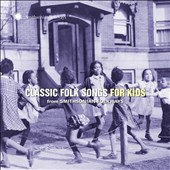 Various Artists: Classic Folk Songs for Kids