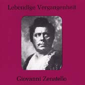 Lebendige Vergangenheit - Giovanni Zenatello