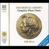 Chopin: Complete Piano Music / Idil Biret