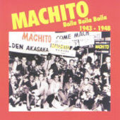 Machito: Baila Baila Baila: 1943-1948