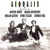 Aequalis - Works by Brody, Davidovsky, Gideon, Steifer, Ung