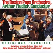 Christmas Favorites / Arthur Fiedler, Boston Pops