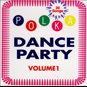 Various Artists: Polka Dance Party, Vol. 1