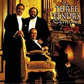 The Three Tenors Christmas / Carreras, Domingo, Pavarotti