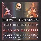 Hofmann: Flute Concertos / Mercelli, Llacer